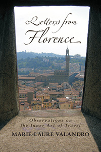 Letters from Florence cover showing a stone church through a window overlooking the city.